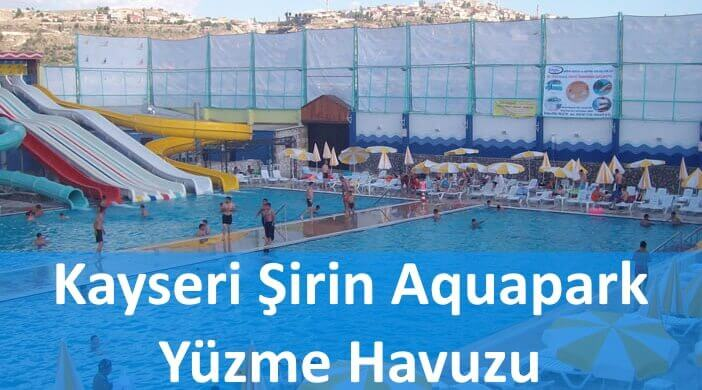 Kayseri Şirin Aquapark Yüzme Havuzu