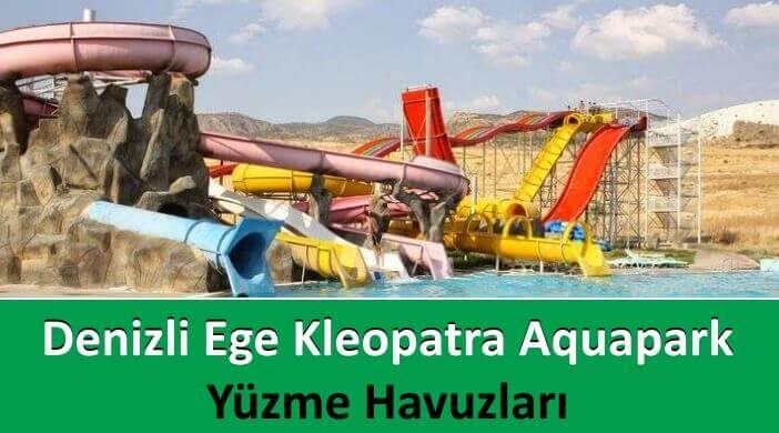 Denizli Ege Kleopatra Aquapark Yüzme Havuzları
