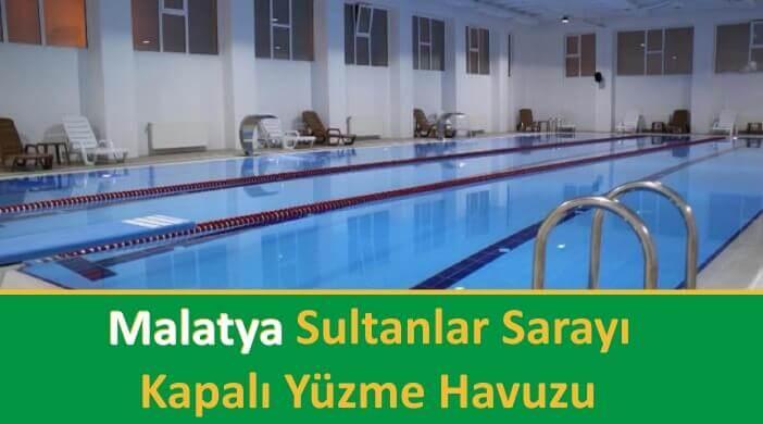 Malatya Sultanlar Sarayı Kapalı Yüzme Havuzu