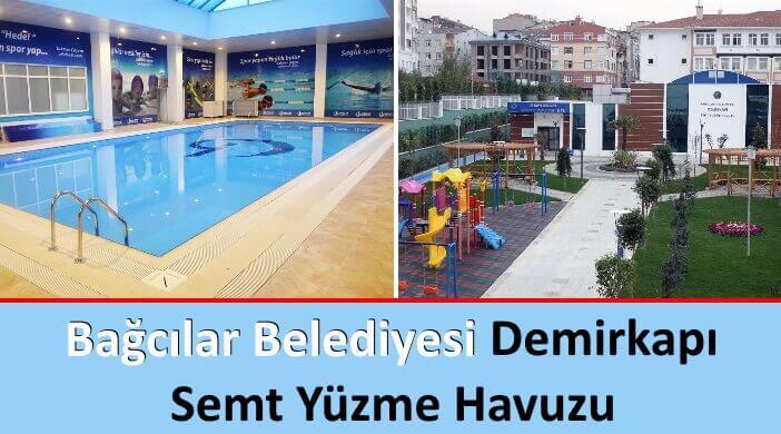 Bağcılar Belediyesi Demirkapı Semt Yüzme Havuzu
