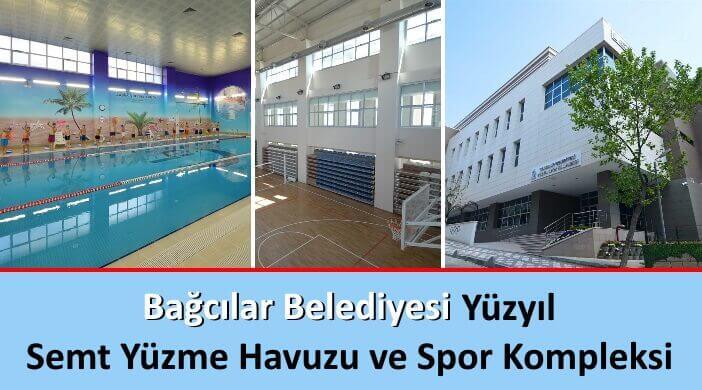 Bağcılar Belediyesi Yüzyıl Semt Yüzme Havuzu ve Spor Kompleksi