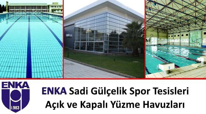 ENKA Sadi Gülçelik Spor Tesisleri Açık ve Kapalı Yüzme Havuzları