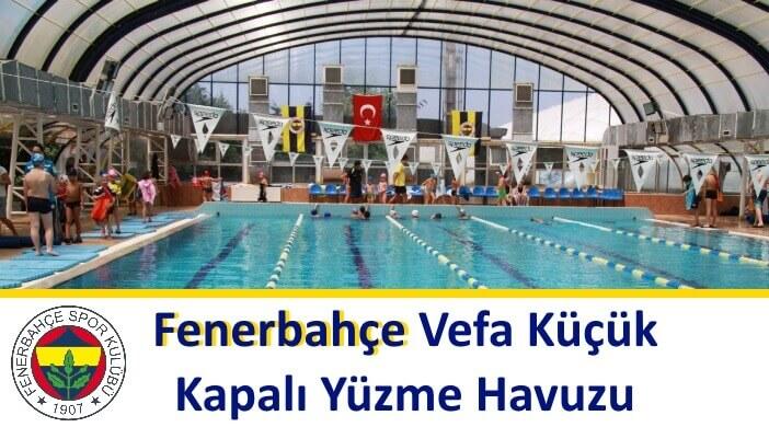 Fenerbahçe Vefa Küçük Kapalı Yüzme Havuzu