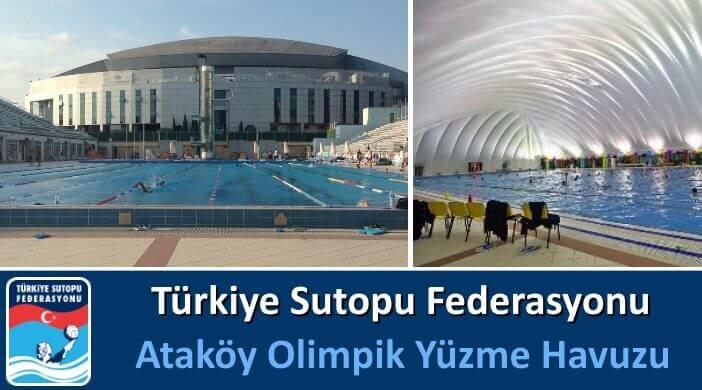 Türkiye Sutopu Federasyonu Ataköy Olimpik Yüzme Havuzu