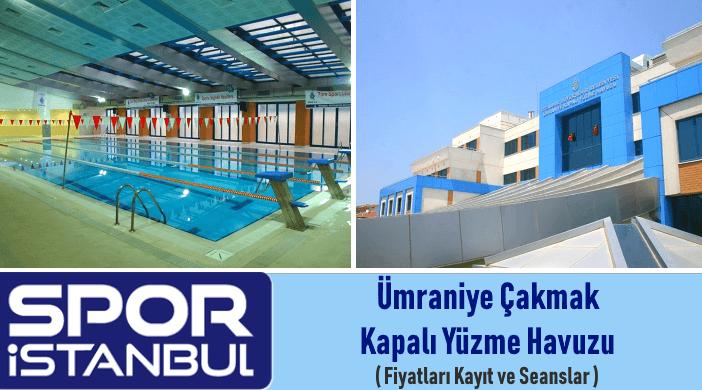 İBB SPOR İSTANBUL Ümraniye Çakmak Yüzme Havuzu Fiyatları Kayıt ve Seanslar