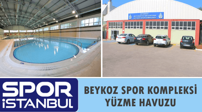 İBB SPOR İSTANBUL Beykoz Spor Kompleksi Yüzme Havuzu