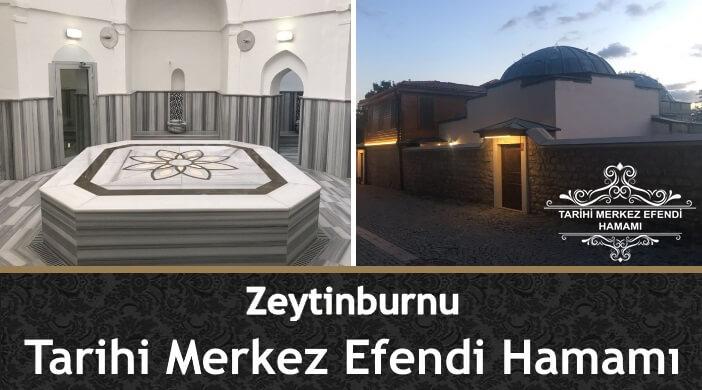 İstanbul Zeytinburnu Tarihi Merkez Efendi Hamamı