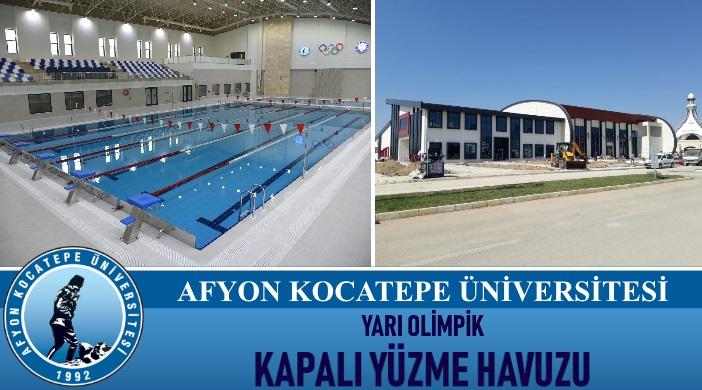 Afyon Kocatepe Üniversitesi Yarı Olimpik Kapalı Yüzme Havuzu