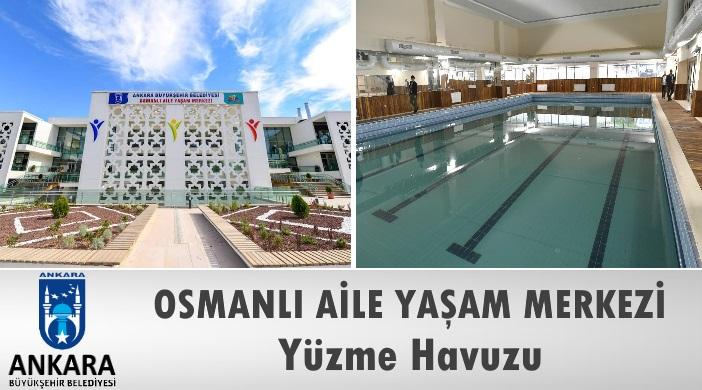 Ankara Büyükşehir Belediyesi Etlik Osmanlı Aile Yaşam Merkezi Yüzme Havuzu