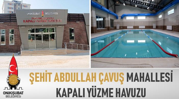 Kahramanmaraş Onikişubat Belediyesi Şehit Abdullah Çavuş Mahallesi Kapalı Yüzme Havuzu