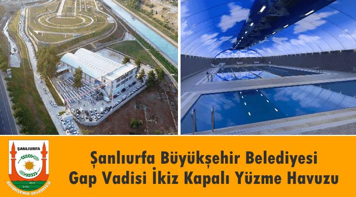 Şanlıurfa GAP Vadisi Kapalı Yüzme Havuzu