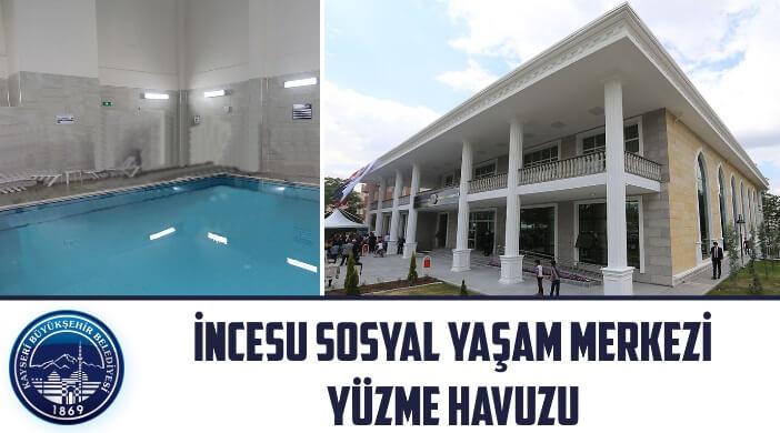 Kayseri İncesu Sosyal Yaşam Merkezi Yüzme Havuzu