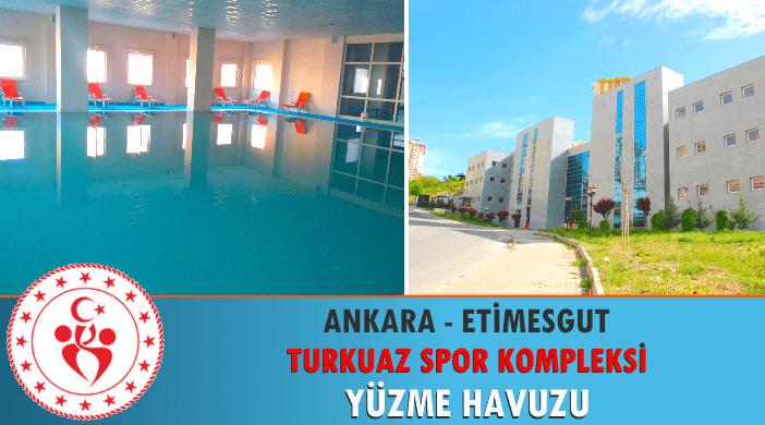 Ankara Etimesgut Turkuaz Spor Kompleksi Yüzme Havuzu