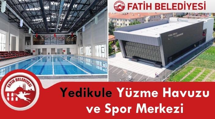 Fatih Belediyesi Yedikule Spor Toto Yüzme Havuzu ve Spor Merkezi